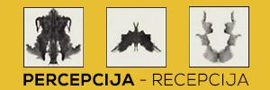 PERCEPCIJA-RECEPCIJA